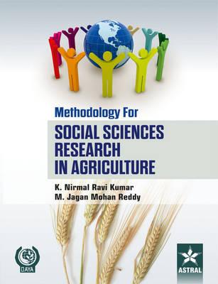 Methodology for Social Sciences Research in Agriculture by K. Nirmal Ravi Kumar