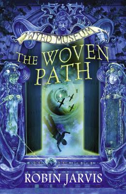 The Woven Path by Robin Jarvis