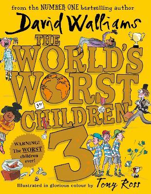 The World's Worst Children 3 by David Walliams