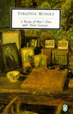 A Room of One's Own/Three Guineas by Virginia Woolf