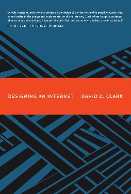 Designing an Internet by David D. Clark