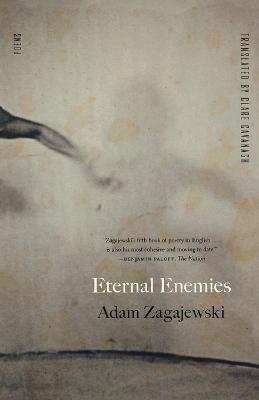 Eternal Enemies by Adam Zagajewski