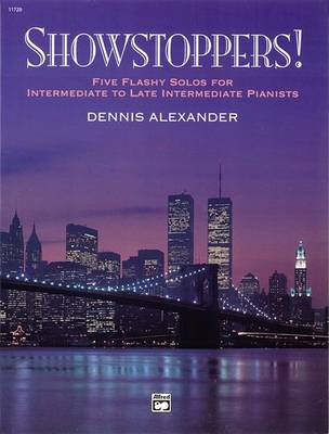 Showstoppers! by Dennis Alexander