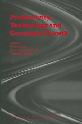 Productivity, Technology and Economic Growth by Bart van Ark