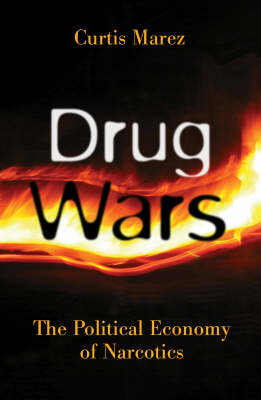 Drug Wars by Curtis Marez