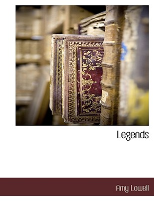 Legends by Amy Lowell