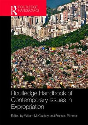 Routledge Handbook of Contemporary Issues in Expropriation book