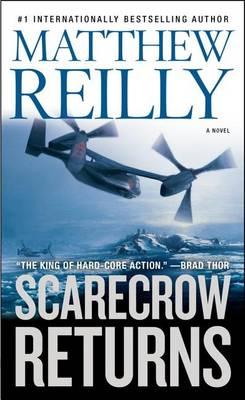 Scarecrow Returns by Matthew Reilly
