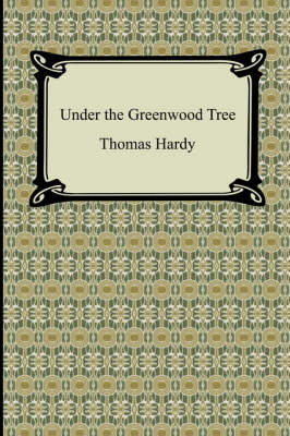 Under the Greenwood Tree book