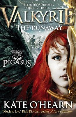 Valkyrie: The Runaway by Kate O'Hearn