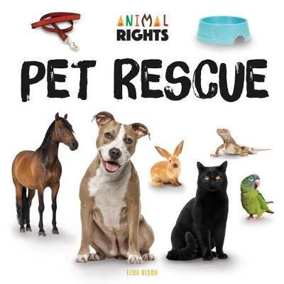 Pet Rescue by Elsie Olson