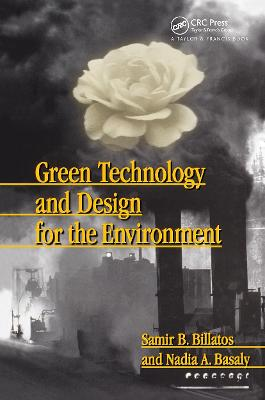 Green Technology and Design for the Environment by Samir Billatos