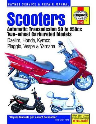 HM Scooters Automatic Transmission 50 25 by Editors of Haynes Manuals