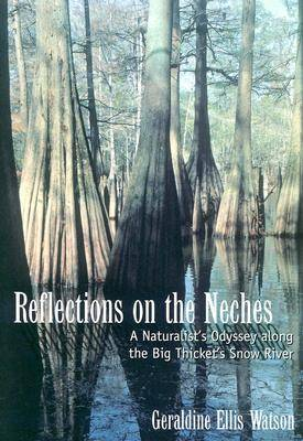 Reflections on the Neches by Geraldine Ellis Watson