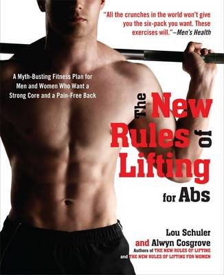 New Rules of Lifting for Abs by Lou Schuler