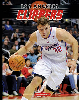Los Angeles Clippers by Bernie Wilson