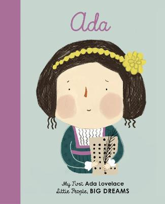 Ada Lovelace: My First Ada Lovelace by Isabel Sanchez Vegara