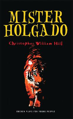 Mister Holgado by Christopher William Hill
