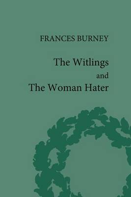 Witlings and the Woman Hater by Geoffrey Sill
