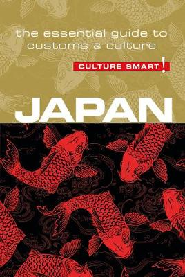 Japan - Culture Smart! The Essential Guide to Customs & Culture by Paul Norbury