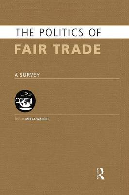 The Politics of Fair Trade by Meera Warrier