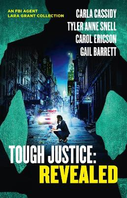 Tough Justice: Revealed/Exposed/Watched/Burned/Trapped by Gail Barrett