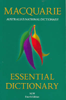 Macquarie Essential Dictionary by Library Macquarie
