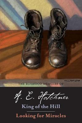The Boyhood Memoirs of A. E. Hotchner by A. E. Hotchner