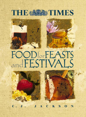 "The ""Times"" Book of Feasts and Festivals by C. J. Jackson"