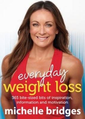 Everyday Weight Loss by Michelle Bridges