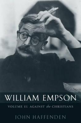 William Empson, Volume II by John Haffenden