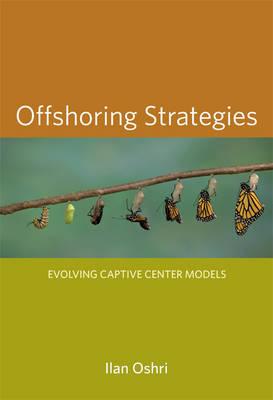 Offshoring Strategies by Ilan Oshri