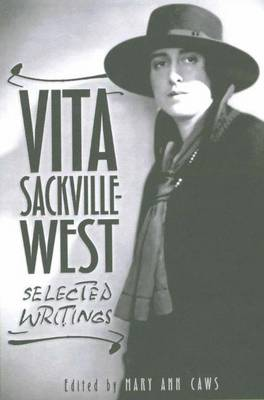 Vita Sackville-West: Selected Writings by Mary Ann Caws