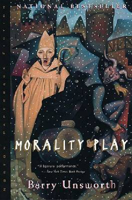 Morality Play by Barry Unsworth