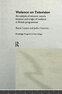 Violence on Television by Jackie Harrison
