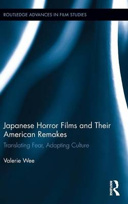 Japanese Horror Films and their American Remakes book