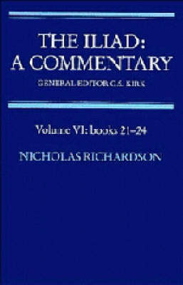 Iliad: A Commentary: Volume 6, Books 21-24 by Nicholas Richardson