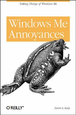Windows Me Annoyances by David A. Karp
