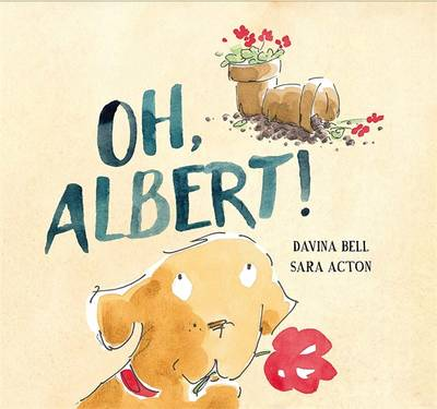 Oh Albert! by Davina Bell