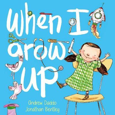When I Grow Up (Big Book) book