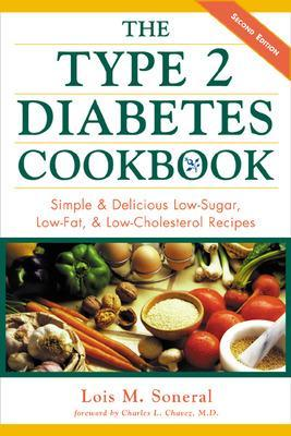 The Type 2 Diabetes Cookbook by Lois M. Soneral