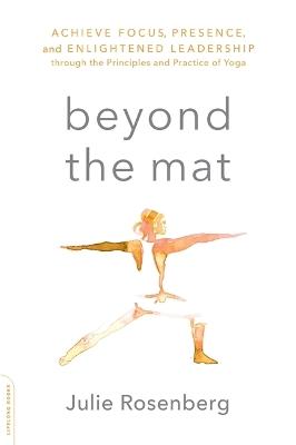 Beyond the Mat by Julie Rosenberg