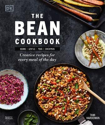 The Bean Cookbook: Creative Recipes for Every Meal of the Day book