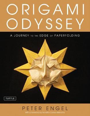 Origami Odyssey by Peter Engel