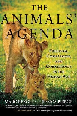 Animals' Agenda by Marc Bekoff