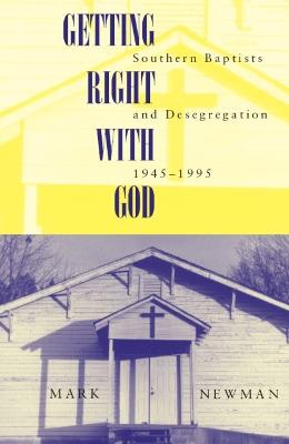 Getting Right With God by Mark Newman