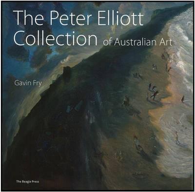 Peter Elliott Collection of Australian Art by Gavin Fry