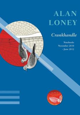 Crankhandle by Alan Loney