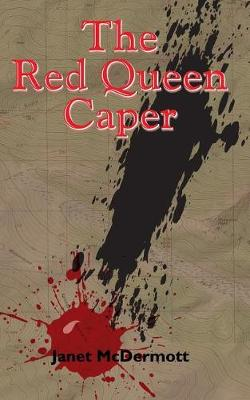 Red Queen Caper by Janet McDermott