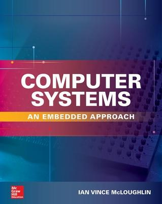 Computer Systems: An Embedded Approach book